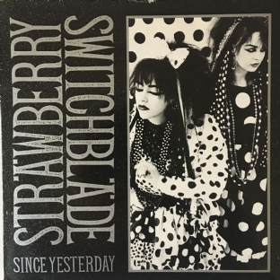 "Strawberry Switchblade ‎- Since Yesterday (7"") (VG/VG-)"